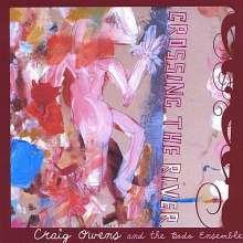 Craig Owens/ Bodo Ensemble: Crossing The River, CD