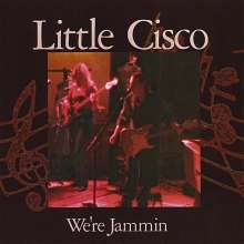 Little Cisco: We'Re Jammin, CD