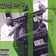 Jay Bones Tha Youngsavioso: Crank Me Up, CD
