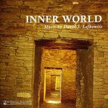 """David S. Lefkowitz: Kammermusik """"Inner World"""", CD"""