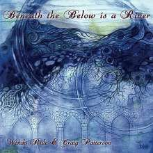 Rule/Patterson: Beneath The Below Is A River, CD