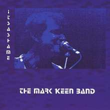 Mark Band Keen: It's A Shame, CD