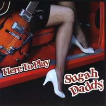 Sugah Daddy: Here To Play, CD