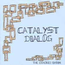 Catalyst Dialog: Cracked Basin, CD