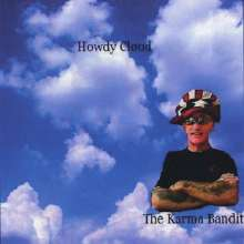 Karma Bandit: Howdy Cloud, CD
