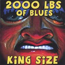 2000 LBS Of Blues: King Size, CD