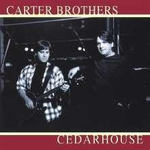 The Carter Brothers: Cedarhouse, CD