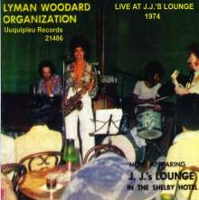 The Lyman Woodard Organization: Live At J.J's Lounge 1974, CD