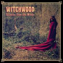 Witchwood: Litanies From The Woods, CD