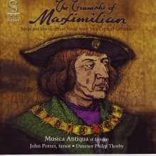 Triumphs of Maximilian - Lieder & Instrumentalstücke, CD