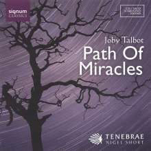 Joby Talbot (geb. 1971): Path of Miracles, CD