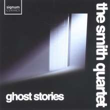Smith Quartet - Ghost Stories, CD