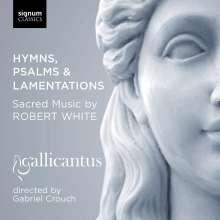 Robert White (1535-1574): Geistliche Musik (Hymnen, Psalmen & Lamentationes), CD