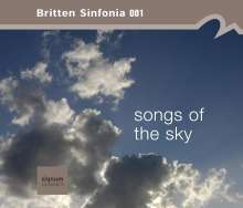 Britten Sinfonia 001 - Songs of the Sky, CD