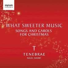 Tenebrae - What Sweeter Music (Songs & Carols for Christmas), CD