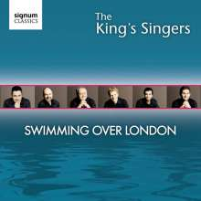 King's Singers - Swimming over London, CD
