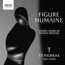 Francis Poulenc (1899-1963): Figure humaine - Kantate für Doppelchor, CD