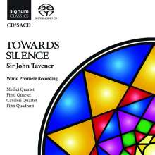 John Tavener (1944-2013): Towards Silence, SACD