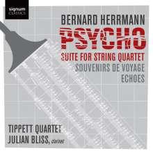 Bernard Herrmann (1911-1975): Psycho Suite für Streichquartett, CD