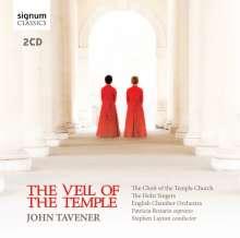 John Tavener (1944-2013): The Veil of the Temple, 2 CDs