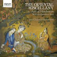 William Hamilton Bird (1750-1804): The Oriental Miscellany - Airs of Hindustan, CD