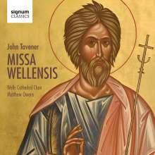 John Tavener (1944-2013): Missa Wellensis, CD