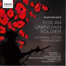 Jonathan Dove (geb. 1959): For an Unknown Soldier, CD