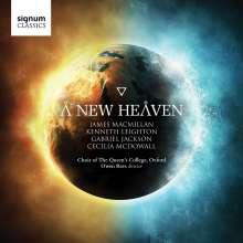 Queens' College Choir Oxford - A New Heaven, CD