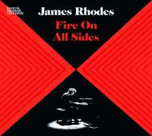 James Rhodes - Fire On All Sides, CD