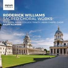 Roderick Williams (geb. 1965): Geistliche Chorwerke, CD