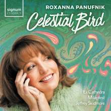 "Roxanna Panufnik (geb. 1968): Chorwerke ""Celestial Bird"", CD"