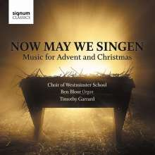 Westminster School Choir - Now May We Singen, CD