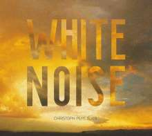 Christoph Pepe Auer: White Noise, LP