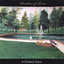 Choired Taste: Garden Of Love, CD