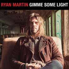 Ryan Martin: Gimme Some Light, CD