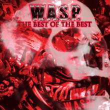 W.A.S.P.: The Best Of The Best (180g) (Limited Edition), 2 LPs