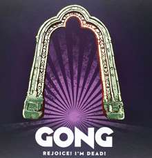 Gong: Rejoice! I'm Dead! (Limited Edition) (Hardcoverbook), 2 CDs