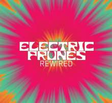 The Electric Prunes: Rewired, 2 CDs