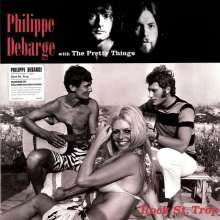 Philippe DeBarge & The Pretty Things: Rock St.Trop, LP