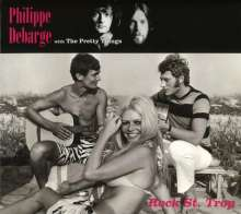 Philippe DeBarge & The Pretty Things: Rock St. Trop, CD