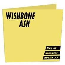 Wishbone Ash: Live At Glasgow Apollo 77 (Limited-Edition), CD