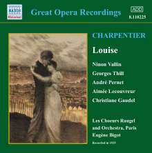 Gustave Charpentier (1860-1956): Louise, CD
