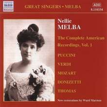 Nellie Melba - The Complete American Recordings Vol.1, CD