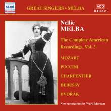 Nellie Melba - The Complete American Recordings Vol.3, CD