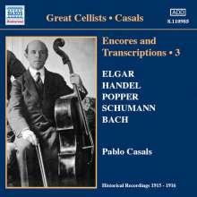 Pablo Casals - Encores and Transkriptions Vol.3, CD
