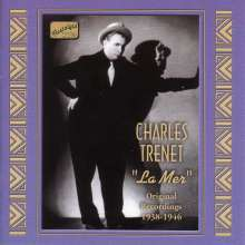 Charles Trenet (1913-2001): La Mer - Original Recordings 1938 - 1946, CD