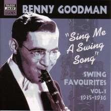 Benny Goodman (1909-1986): Sing Me A Swing Song - Swing Favourites Vol.1, CD