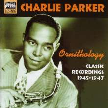 Charlie Parker (1920-1955): Ornithology: Classic Recordings 1945 - 1947, CD