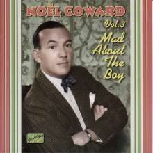 Noel Coward (1899-1973): Mad About The Boy Vol. 3, CD