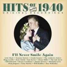 Hits Of 1940 - I'll Never Smile Again, CD